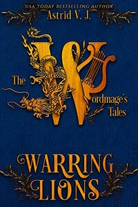 Warring Lions (The Wordmage's Tales)