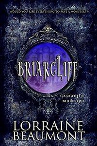 Briarcliff : Gargoyle, Book Two: Gothic Paranormal Dark Fantasy (BRIARCLIFF SERIES 2)
