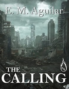 The Calling: The Calling Chronicles Book 1