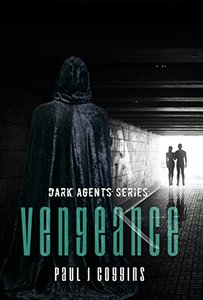 Vengeance (Dark Agents Series Book 1)