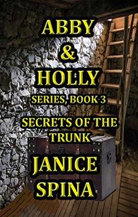 Abby and Holly Series, Book 3: Secrets of the Trunk (Abby and  Holly)