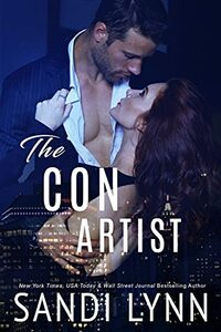The Con Artist: An Enemies To Lover Romance