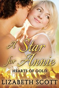A Star for Annie (Hearts of Gold Book 2)