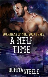 A New Time (Guardians of Now Book 3) - Published on Apr, 2020