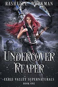 Undercover Reaper (Eerie Valley Supernaturals Book 1)