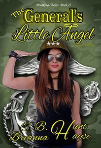 The General's Little Angel (Breaking Chains© Book 2)