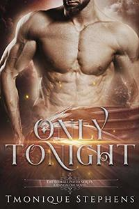 Only Tonight (UnHallowed Series)