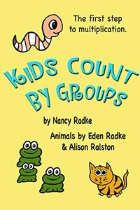 Kids Count by Groups: First Step to Multiplication