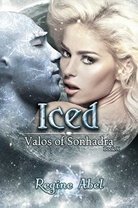 Iced (Valos of Sonhadra Book 10) - Published on Jun, 2018