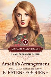 Amelia's Arrangement (Madame Matchmaker Book 2) - Published on May, 2019
