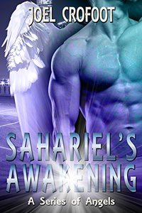Sahariel's Awakening (A Series of Angels Book 4)
