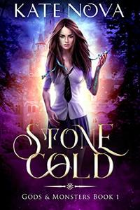 Stone Cold: A Reverse Harem Paranormal Romance (Gods & Monsters Book 1)
