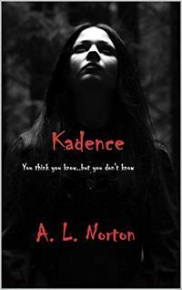 Kadence (Volume 1)