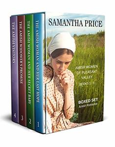 Amish Women of Pleasant Valley Boxed Set Books 1 - 4: The Amish Woman and Her Last Hope, The Amish Woman and Her Secret Baby, The Amish Widower's Promise, The Amish Visitors (Amish Romance Box Set)
