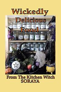 Wickedly Delicious Food: From The Kitchen Witch