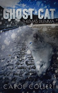 Ghost Cat: Thelma's Dilemma