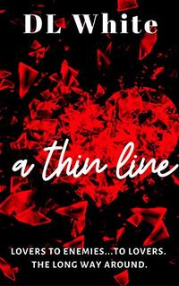 A Thin Line: Second Edition