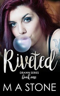 Riveted: Drawn Series Book 1