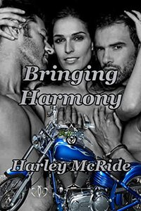 Bringing Harmony: MC Romance (Ops Warriors MC Book 2)
