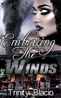 Embracing the Winds