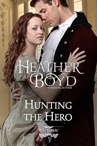 Hunting the Hero (The Wild Randalls Book 4) - Published on Aug, 2013