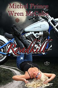 Roadkill (Steel MC Montana Charter Book 1)