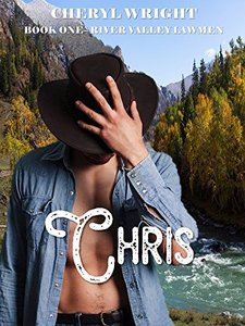 Chris (River Valley Lawmen Book 1)