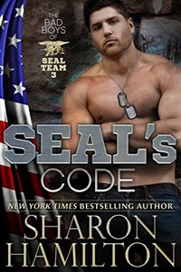 SEAL's Code (Bad Boys of SEAL Team 3)