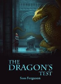 The Dragon's Test (The Dragon's Champion Book 3)