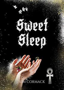 Sweet Sleep (Children Of Ankh Series Book 1) - Published on Apr, 2019