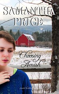 Choosing Amish (Amish Romance Secrets Book 6)