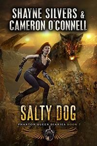 Salty Dog: Phantom Queen Book 7 - A Temple Verse Series (The Phantom Queen Diaries)