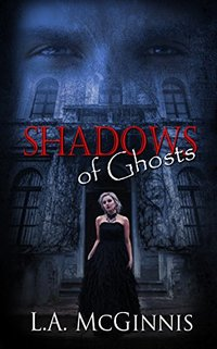 Shadows of Ghosts (The Shadows Series)