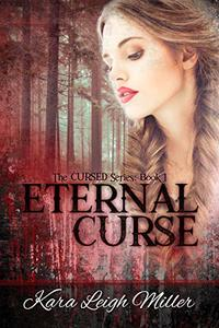 Eternal Curse: (The Cursed Series, Book 1) - Published on Sep, 2020