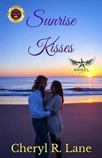 Sunrise Kisses (Angel Series Book 2) - Published on Apr, 2016