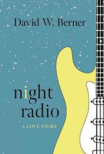Night Radio: A Love Story