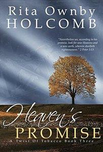 Heaven's Promise: A Final Twist (A Twist of Tobacco) (Volume 3)