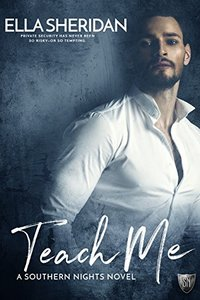 Teach Me (Southern Nights Book 1)