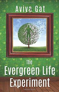 The Evergreen Life Experiment: A Novel