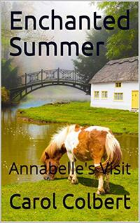 Enchanted Summer: Annabelle's Visit