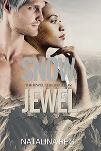 Snow Jewel: Fantasy Romance (The Jewel Chronicles Book 2)