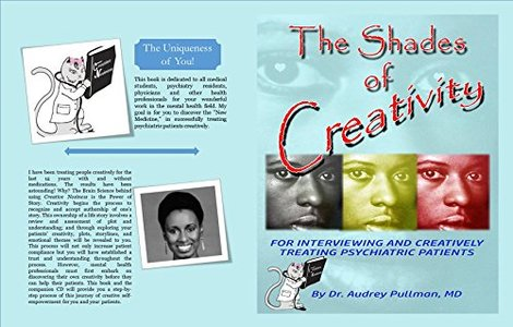 The Shades of Creativity: For Interviewing and Creativelyh Treating Psychiatric Patients