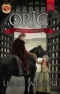 Oric and the Web of Evil (The Oric Series Book 3) - Published on Jul, 2018