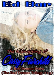 The Kidnapping Of Cassy Fairchild: The Red Demon Trilogy #1.5