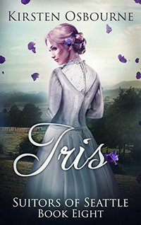 Iris (Suitors of Seattle Book 8) - Published on Jan, 2015