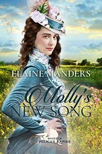 Molly's New Song (Brides of Pelican Rapids Book 5) - Published on Jan, 2020