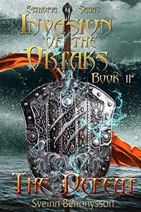 Invasion of the Ortaks: Book 2 The Defeat
