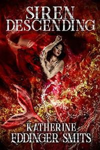Siren Descending (Sirens Series Book 2)