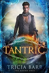 Tantric (The Bound Ones Book 2)