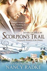 Scorpion's Trail, Sisters of Spirit #5: Originally, Songs for Perri